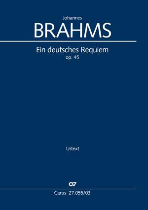 Brahms, Deutsches Requiem