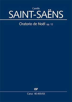 Saint-Saëns, Oratorio de Noël