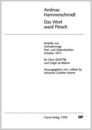 Andreas Hammerschmidt: Das Wort ward Fleisch