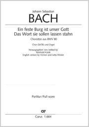 Bach: Ein feste Burg; Das Wort sie sollen