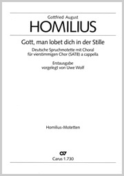 Gottfried August Homilius: Gott, man lobet dich in der Stille