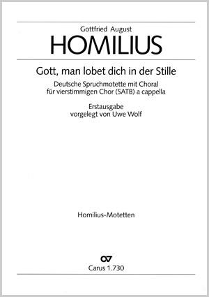 Gottfried August Homilius: Gott, man lobet dich in der Stille