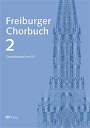 Freiburger Chorbuch 2. Chorleiter-Paket