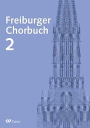Freiburger Chorbuch 2