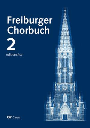 Freiburger Chorbuch 2. editionchor