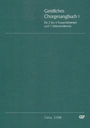 Geistliches Chorgesangbuch, Bd. 1
