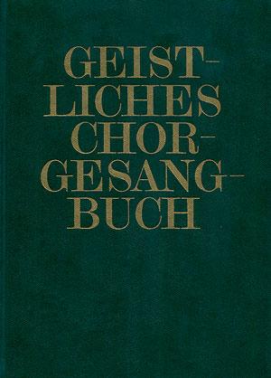 Geistliches Chorgesangbuch, Bd. 2