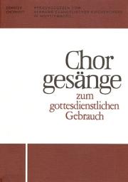 Chorgesänge zum gottesdienstlichen Gebrauch (Chorheft 10, Württ.)