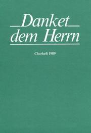 Danket dem Herrn. Chorbuch 1989