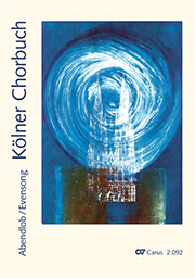 Kölner Chorbuch. Abendlob / Evensong
