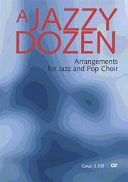 A Jazzy Dozen - Arrangements for Jazz and Pop Choir
