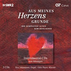 Aus meines Herzens Grunde. Die schönsten alten Kirchenlieder (Instrumental-CDs zum Mitsingen)