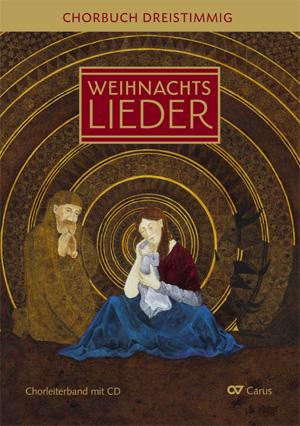 Weihnachtslieder Alphabetisch.Advents Und Weihnachtslieder Chorbuch 3stimmig Chorbuch Mit Cd