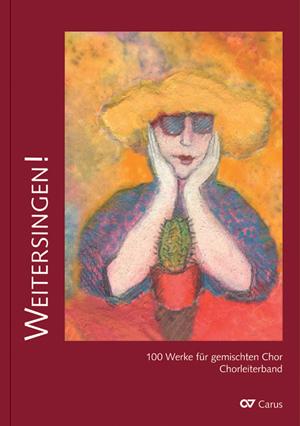 Weitersingen! 100 Chorsätze für Ältergewordene. Großdruck