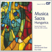 Musica Sacra Hungarica. Sacred choral music from the 20th century