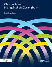 Chorbuch zum Evangelischen Gesangbuch. Orgel-Begleitband