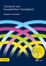 Chorbuch zum EG  Kinderchor oder ergänzender Frauenchor