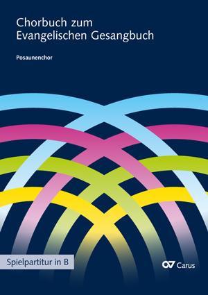 Posaunenchor (in B) zum Chorbuch zum Evangelischen Gesangbuch (EG)