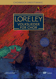 Loreley. Volkslieder für Chor. editionchor