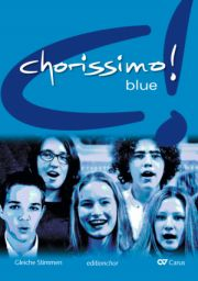 chorissimo! blue. Choral collection for equal voices. Editionchor