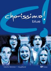 chorissimo! blue. Choral collection for equal voices. Main volume