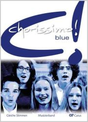 chorissimo! blue. Choral collection for equal voices. Perfomer's volume