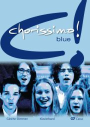 chorissimo! blue. Choral collection for equal voices. Piano volume