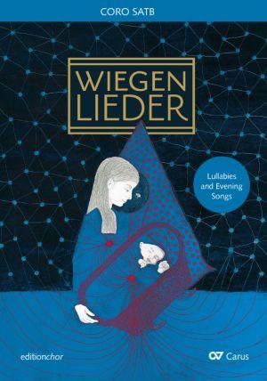 Chorbuch Wiegen- und Abendlieder. editionchor
