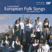 Chorbuch European Folksongs (gemischter Chor)