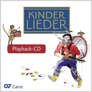 Kinderlieder: Playback-CD für die Band-Arrangements