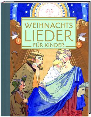 Weihnachtslieder für Kinder. Liederbuch mit Mitsing-CD