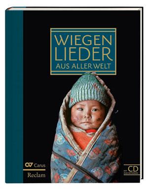 Wiegenlieder aus aller Welt. Liederbuch inkl. Mitsing-CD