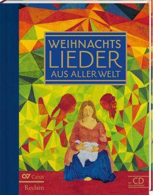 Weihnachtslieder aus aller Welt. Liederbuch mit Mitsing-CD