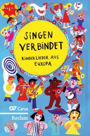 Singen verbindet! Kinderlieder aus Europa
