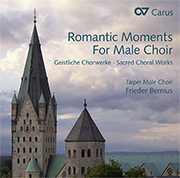 Romantic Moments for Male Choir / Taipei, Bernius