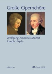 Große Opernchöre. Mozart · Haydn. editionchor