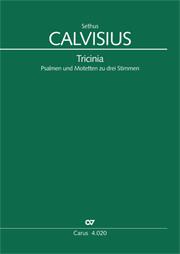 Calvisius: Tricinia. Psalmen und Motetten zu drei Stimmen
