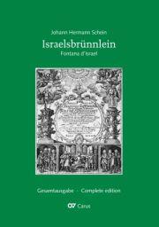 Schein: Israelsbrünnlein. Fontana d'Israel. Complete edition