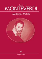 Madrigali e Motetti. Chorbuch Monteverdi