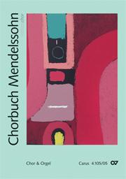 Chorbuch Mendelssohn - Ausgabe für den Chor