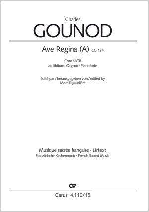 Charles Gounod: Ave Regina