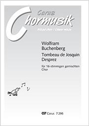 Wolfram Buchenberg: Tombeau de Josquin Desprez (O mors inevitabilis)