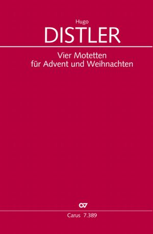 Distler: Four motets for Advent and Christmas