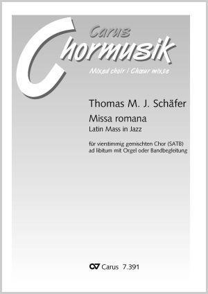 Thomas Schäfer: Missa romana. Latin Mass in Jazz