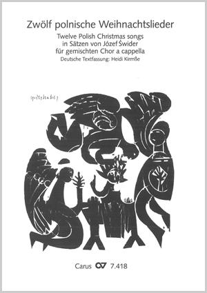 Polnische Weihnachtslieder Texte.Swider Zwölf Polnische Weihnachtslieder Für Gemischten Chor