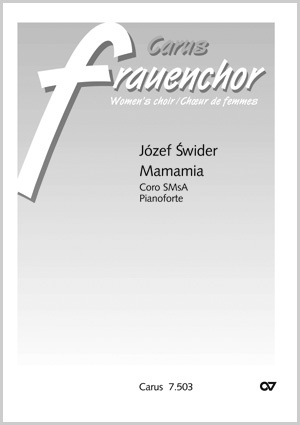 Józef Swider: Mamamia