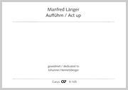 Manfred Länger: Aufführn / Act up
