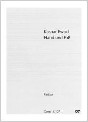 Kaspar Ewald: Hand und Fuß