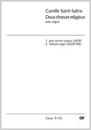 Saint-Saëns: Ave verum corpus; Tantum ergo