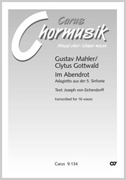 Gustav Mahler: Im Abendrot. Adagietto aus der 5. Sinfonie